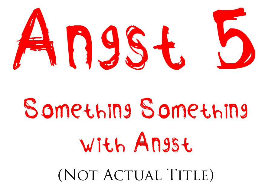 Angst 5 Title tease